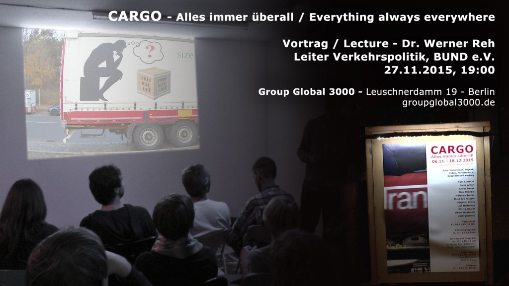 Lecture Dr. Werner Reh, BUND e.V. - Cargo - Everything always everywhere