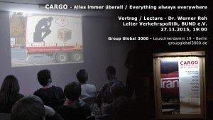 Cargo-Vortrag - Dr. Werner Reh, BUND - Cargo - Alles immer überall