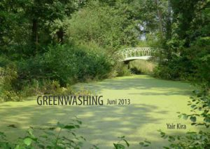Greenwashing. June 2013. Yair Kira How does the customer expose greenwashing?