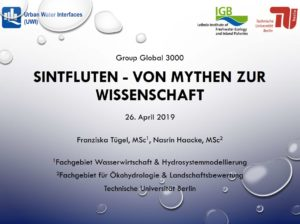 """Vortrag """"Sintfluten - von Mythen zur Wissenschaft"""" Sintflut heute"""